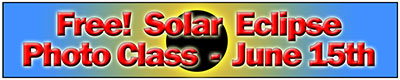 Solar Eclipse Photography Class June 15